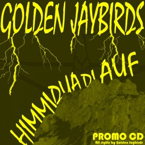 Golden Jaybirds - Himmi Dua Di Auf Promo